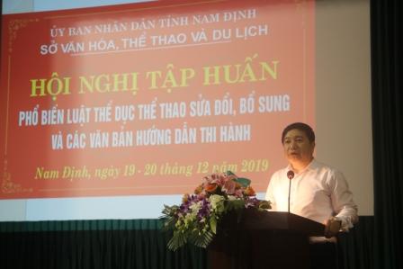 Nam Định tổ chức Hội nghị tập huấn phổ biến luật thể dục thể thao sửa đổi, bổ sung và các văn bản hướng dẫn thi hành
