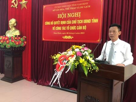 Hội nghị công bố Quyết định của Chủ tịch UBND tỉnh Nam Định về việc tiếp nhận, bổ nhiệm chức vụ Phó Giám đốc Sở VHTTDL